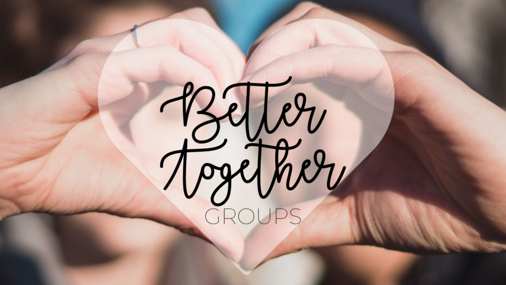 Better Together Group Study