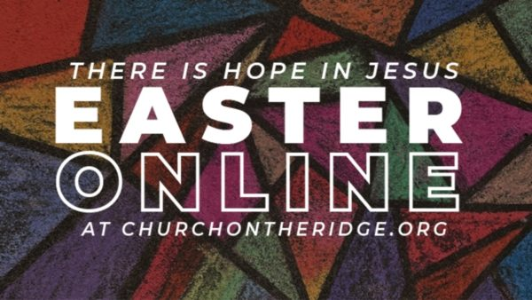Easter Online at Church on the Ridge Image